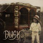 Dusk – Dusk (2017) 320 kbps