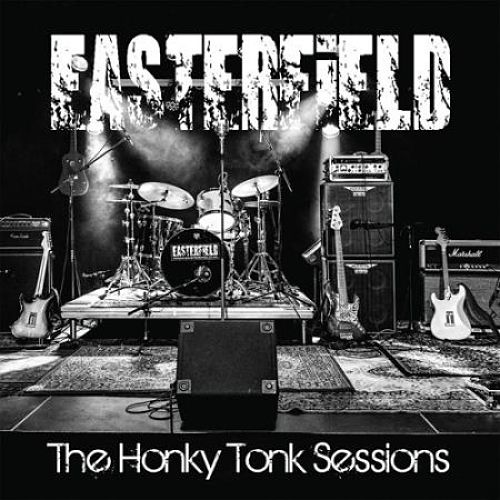 Easterfield - The Honky Tonk Sessions (2017) 320 kbps