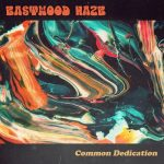 Eastwood Haze – Common Dedication (2017) 320 kbps