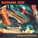 Eastwood Haze – Common Dedication (2017) 320 kbps