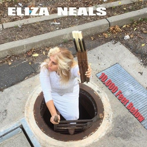 Eliza Neals - 10,000 Feet Below (2017) 320 kbps