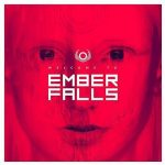 Ember Falls – Welcome To Ember Falls (2017) 320 kbps