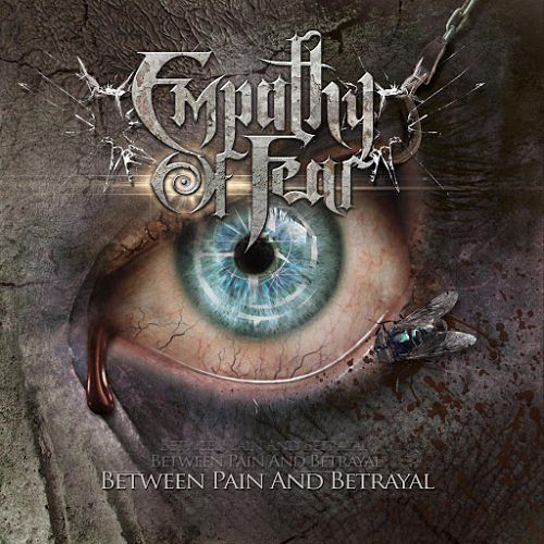 Empathy Of Fear - Between Pain And Betrayal (2017) 320 kbps