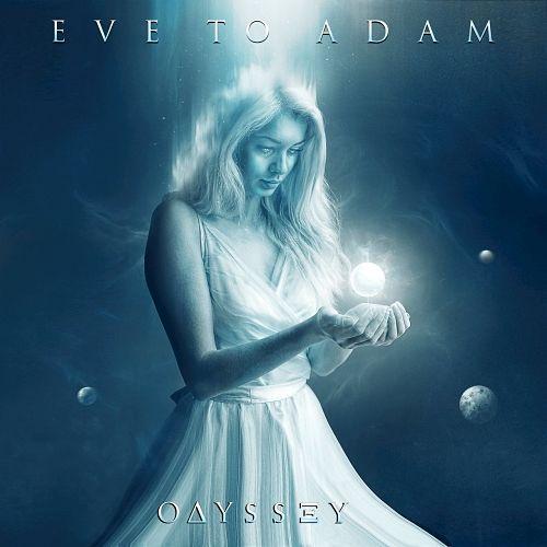 Eve To Adam - Odyssey (2017) 320 kbps