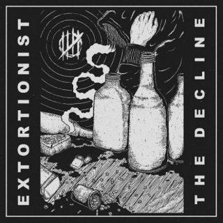Extortionst - The Decline (2017) 320 kbps