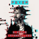 Feyer – Signals Internalized (2017) 320 kbps