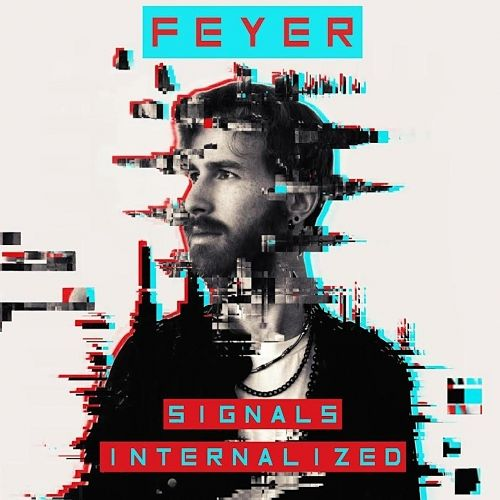 Feyer - Signals Internalized (2017) 320 kbps