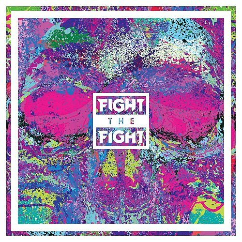 Fight The Fight - Fight The Fight (2017) 320 kbps