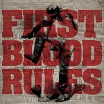 First Blood – Rules (2017) 320 kbps