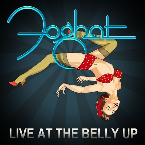 Foghat - Live at the Belly Up [Live] (2017) 320 kbps