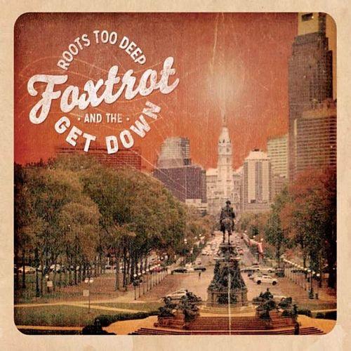 Foxtrot & the Get Down - Roots Too Deep (2017) 320 kbps