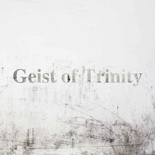 Geist of Trinity - Geist of Trinity (2017) 320 kbps