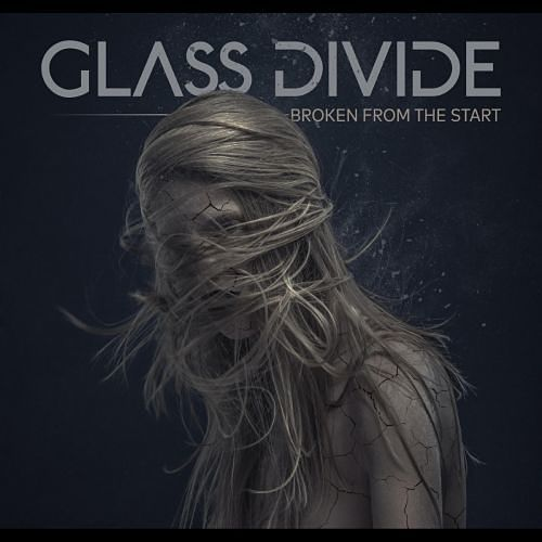 Glass Divide - Broken from the Start (EP) (2017) 320 kbps
