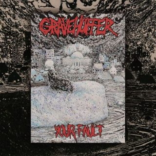 Gravehuffer - Your Fault (2017) 320 kbps