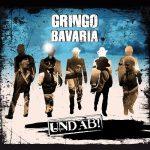 Gringo Bavaria – UND AB! (2017) 320 kbps