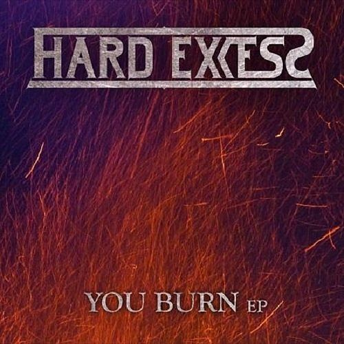 Hard Excess - You Burn (EP) (2017) 320 kbps