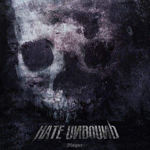 Hate Unbound - Plague (2017) 320 kbps