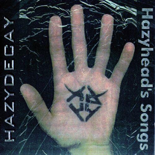 Hazydecay - Hazyhead's Songs (2017) 320 kbps