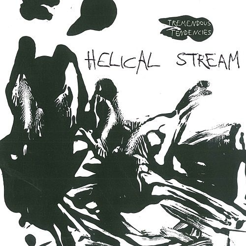 Helical Stream - Tremendous Tendencies (2017) 320 kbps