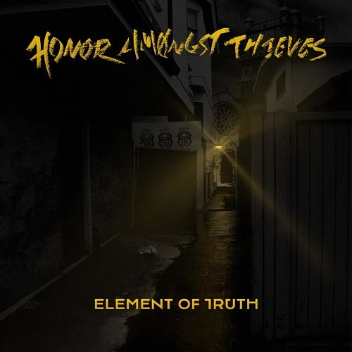 Honor Amongst Thieves - Element of Truth (2017) 320 kbps