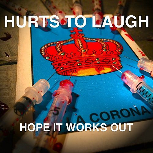 Hurts To Laugh - Hope It Works Out (2017) 320 kbps