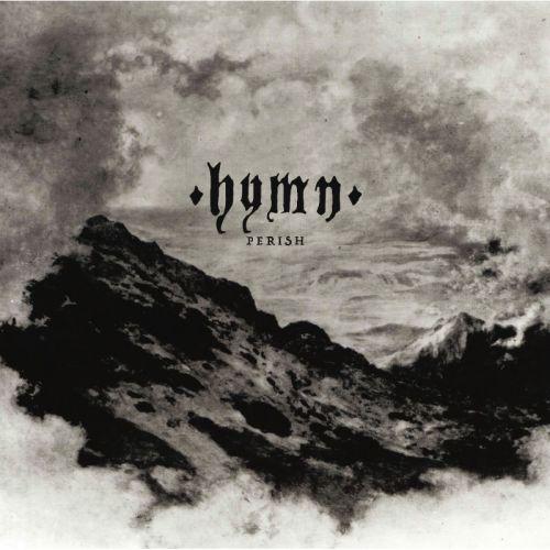 Hymn - Perish (2017)