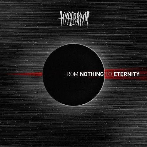 Hyperomm - From Nothing to Eternity (2017) 320 kbps