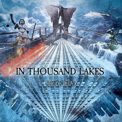 In Thousand Lakes - Age of Decay (2017) 320 kbps