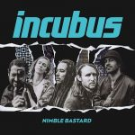 Incubus – Nimble Bastard (Single) (2017) 320 kbps
