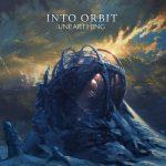 Into Orbit – Unearthing (2017) 320 kbps