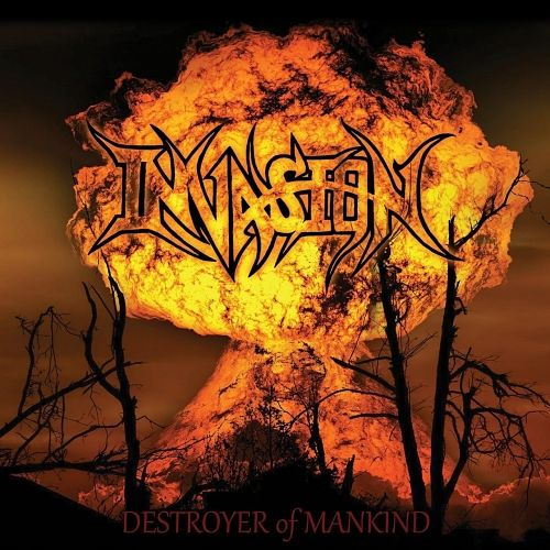 Invasion - Destroyer of Mankind (2017) 320 kbps