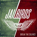 Jailbirds – Break The Silence (2017) 320 kbps