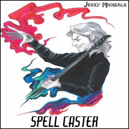 Jezzy Micheals - Spell Caster (2017) 320 kbps