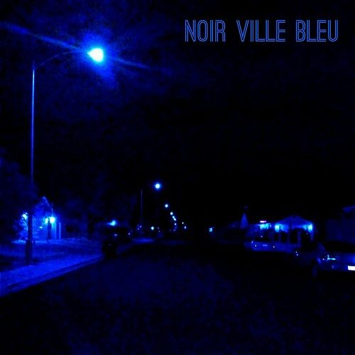 Jon Sears & The Nobodies - Noir Ville Bleu (2017)