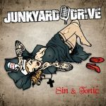 Junkyard Drive – Sin & Tonic (2017) 320 kbps