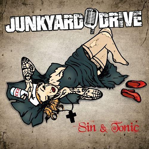 Junkyard Drive - Sin & Tonic (2017) 320 kbps