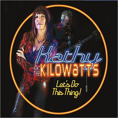 Kathy & The Kilowatts - Let's Do This Thing! (2017) 320 kbps