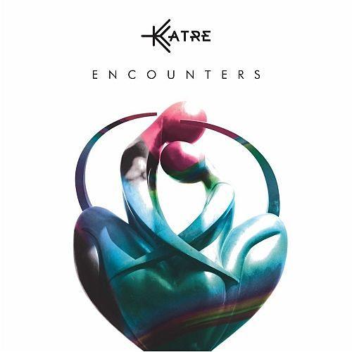 Katre - Encounters (2017) 320 kbps
