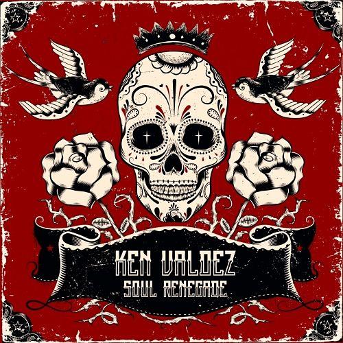 Ken Valdez - Soul Renegade (2017) 320 kbps