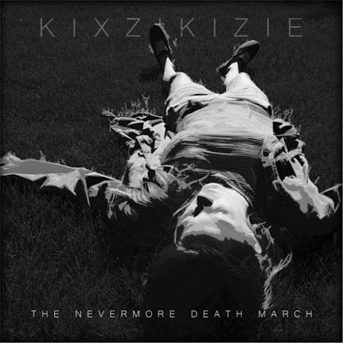 Kixzikizie - The Nevermore Death March (2017) 320 kbps