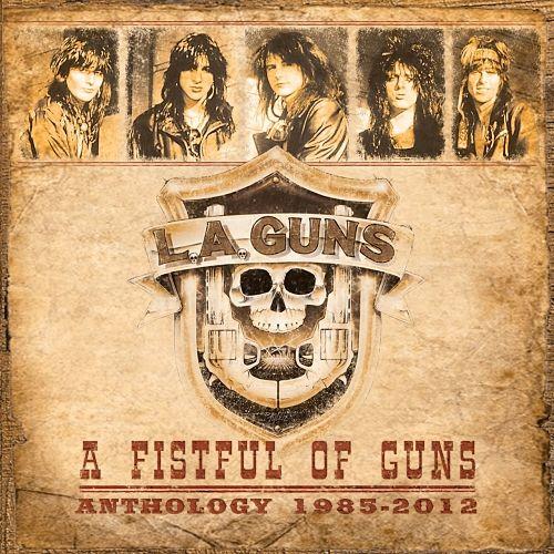 L.A. Guns - A Fistful of Guns: Anthology 1985-2012 [Compilation] (2017) 320 kbps