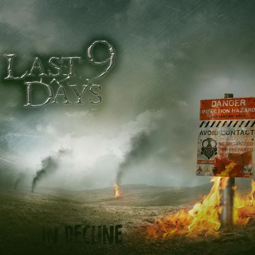 Last 9 Days - In Decline (2017) 320 kbps