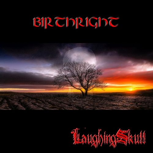 LaughingSkull - Birthright (2017) 320 kbps