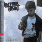Leather Heart – Comeback [Japanese Edition] (2015) [Reissue, 2017] 320 kbps + Scans