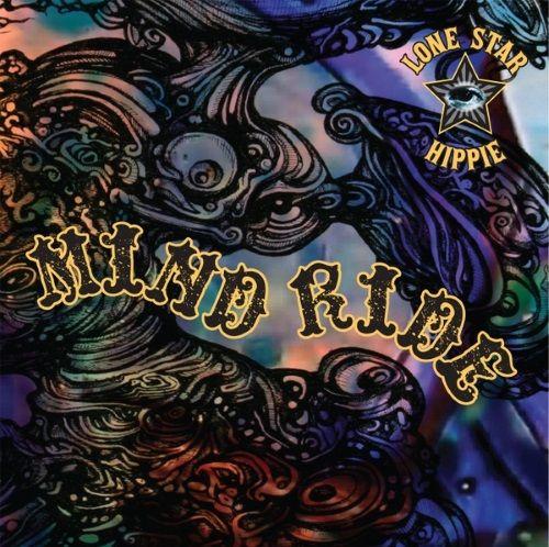 Lone Star Hippie - Mind Ride (2017) 320 kbps