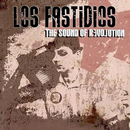 Los Fastidios - The Sound Of Revolution (2017) 320 kbps