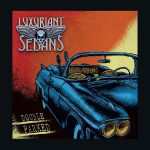 Luxuriant Sedans – Double Parked (2017) 320 kbps