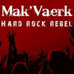 Mak'Vaerk – Hard Rock Rebel (2017) 320 kbps
