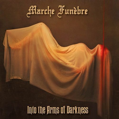 Marche Funèbre - Into The Arms Of Darkness (2017) 320 kbps