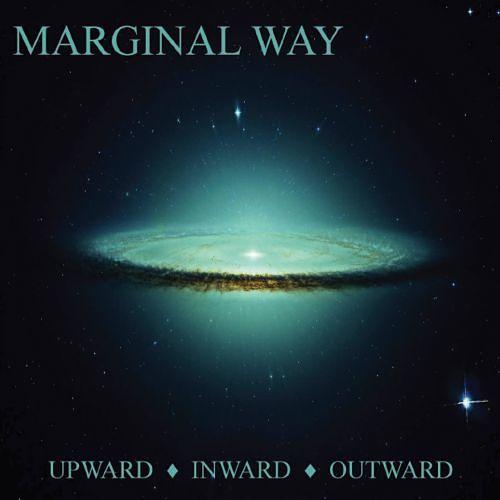 Marginal Way - Upward Inward Outward (2017) 320 kbps